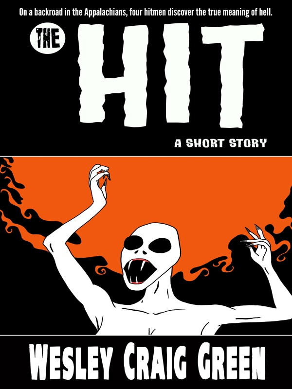 the hit horror short story by wesley craig green